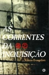 as correntes da inquisição