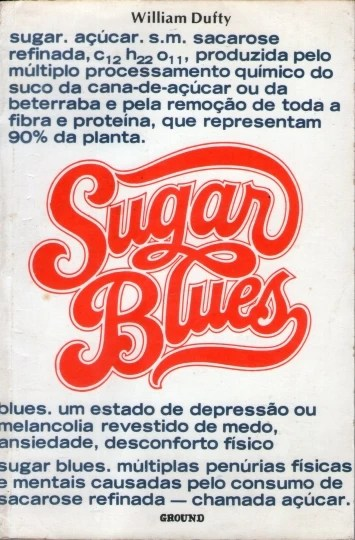 ISBN 19751197, Código de Barras 19711975, Origem Nacional, Idioma Português, Categoria Livros, Autor William Dufty, Título Sugar Blues, Editora Ground, Edição 1ª Edição, Ano 1975, Assunto Saúde, Páginas 197, Peso 900 gramas, Conservação Produto Usado