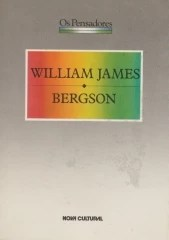 coleção os pensadores - william james - bergson