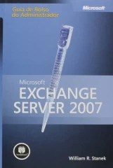 Microsoft Exchange Server 2007 - Guia de Bolso do Administrador