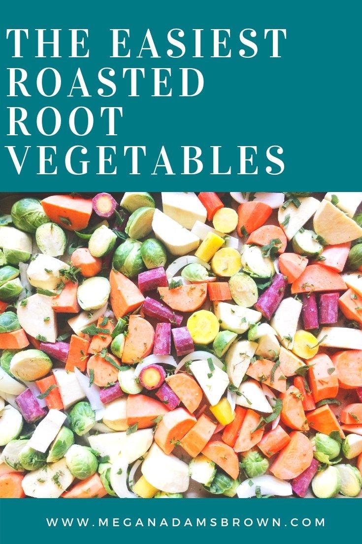 The easiest roasted root vegetables | meganadamsbrown.com