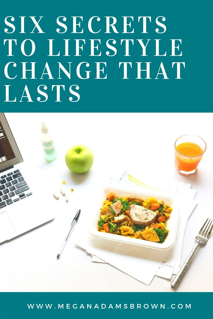 Six secrets to lifestyle change that last