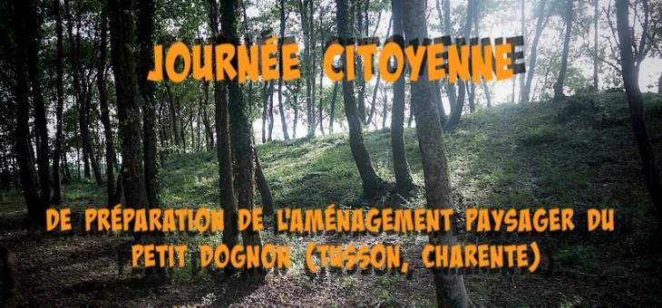 Journée citoyenne: aménagement paysager du tumulus du Petit Dognon (Tusson, Charente)