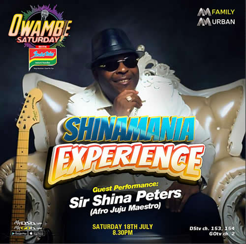 Afro Jùjú maestro, Sir Shina Peters to perform at AM Owambe this Saturday