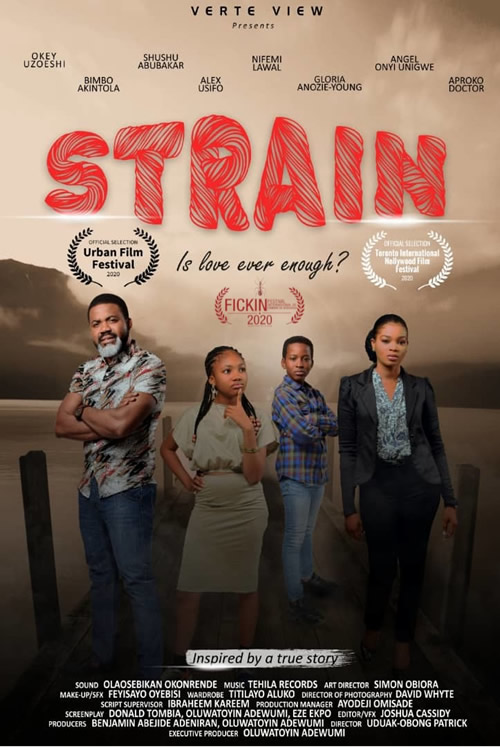 STRAIN - A Nigerian Sickle Cell themed movie wins award for International Best Film at the 2020 edition of Urban Film festival in Miami USA.