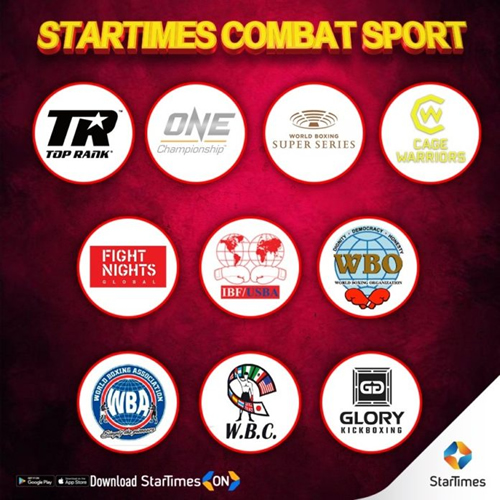 StarTimes brings the best of world combat sports to Africa audience