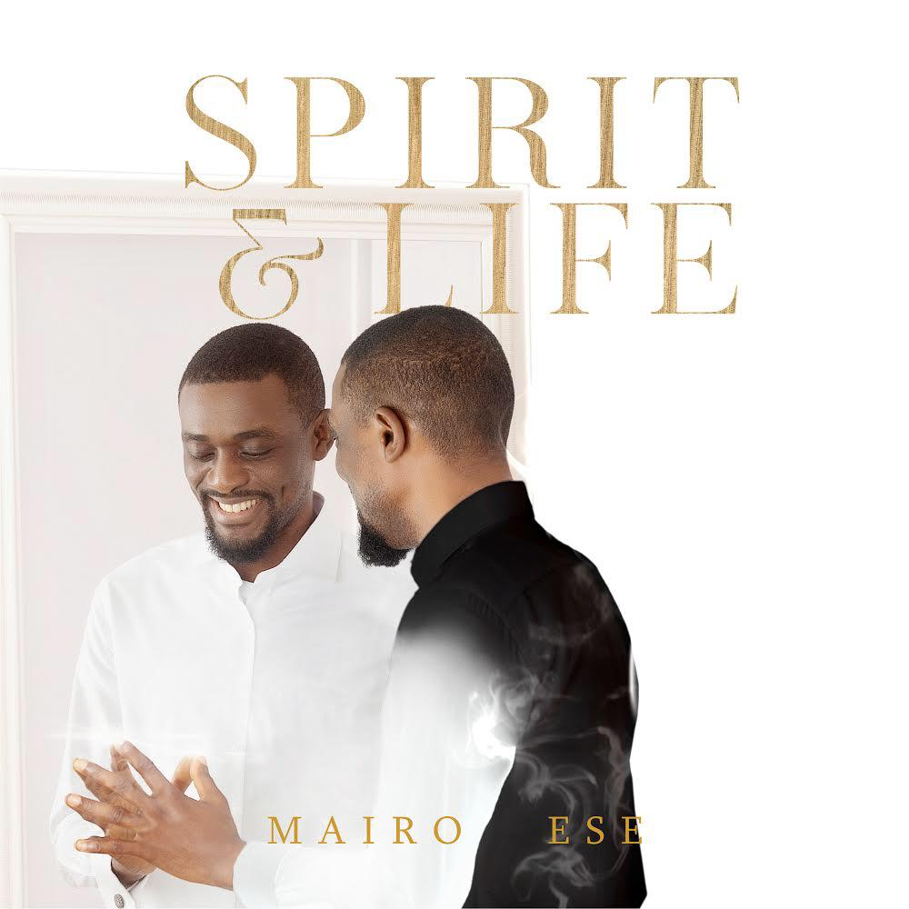 Spirit & LifeAlbum Release includes Collaborations with Nathaniel Bassey and Ese Chekwa!