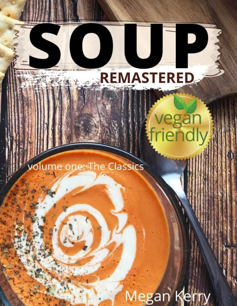 cover of Soup Remastered Volume one shows tomato bisque soup in a clear bowl on wood background