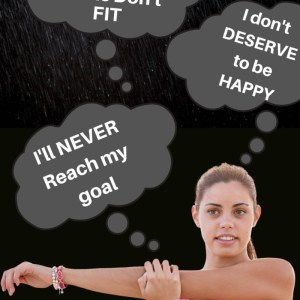 """Image shows a woman stretching in the rain with thought bubbles that read """"I'll never reach my goal"""" """"Of course my jeans don;'t fit"""" """"I don't deserve to be happy"""""""