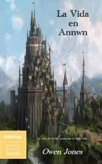 La vida en Annwn - La vida de Willy Jones en el Más Allá