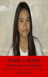 Daddys Hobby - Hinter ihrem Lächeln