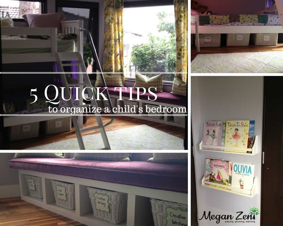 5 Quick Tips For Organizing Your Childu0027s Bedroom