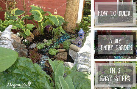 How To Build a DIY Fairy Garden In 3 Easy Steps!