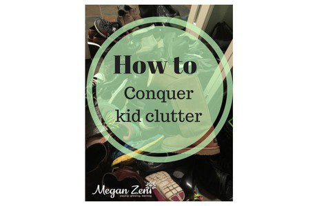 How to Conquer Kid Clutter