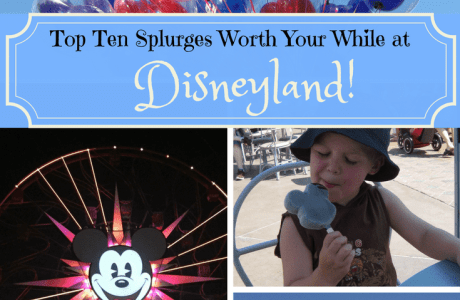 Top Ten Splurges Worth Your While at Disneyland