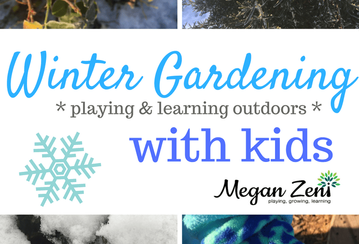 Winter Gardening With Kids