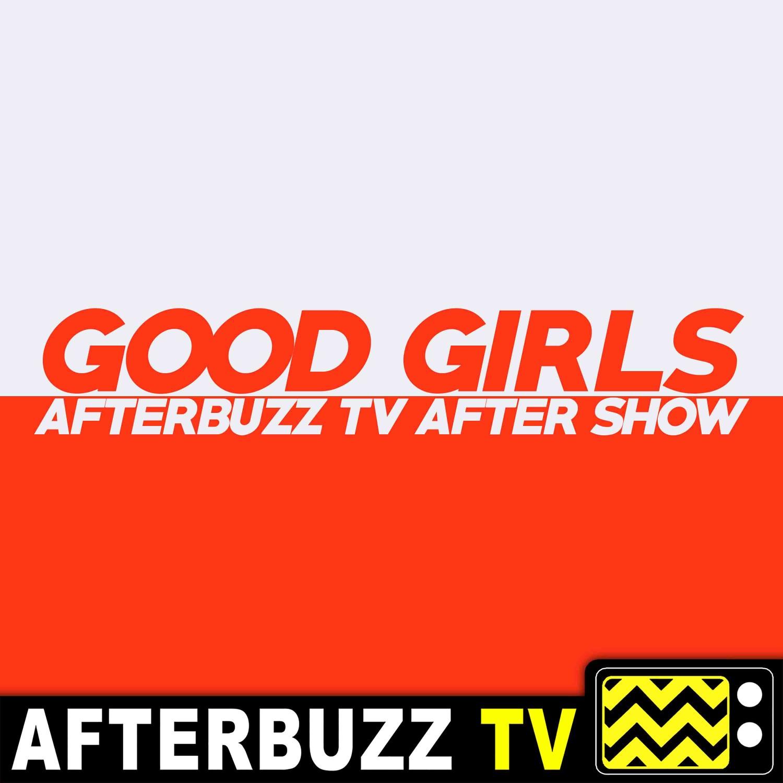 Good Girls S3 E11 Recap & After Show: Season 3 Finale!