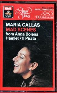 Maria Callas Mad Scenes