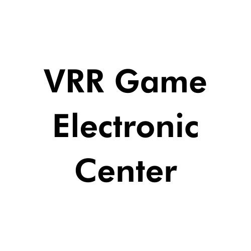vrr game electronic center