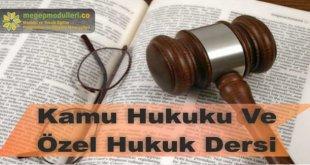 kamu hukuku ve ozel hukuk dersi megep modulleri