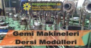 gemi makineleri dersi modulleri megep