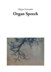 Organ Speech is a chapbook published by Corrupt Press in November (2011). It was launched in Paris and London. Pick up a copy here: http://corruptpress.net/?q=node/24