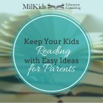 Keep Your Kids Motivated to Read with Easy Ideas for Every Parent