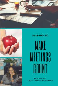 Make Meetings Count: Parent-Teacher Conferences for Busy Parents