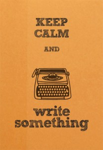 keep calm and write