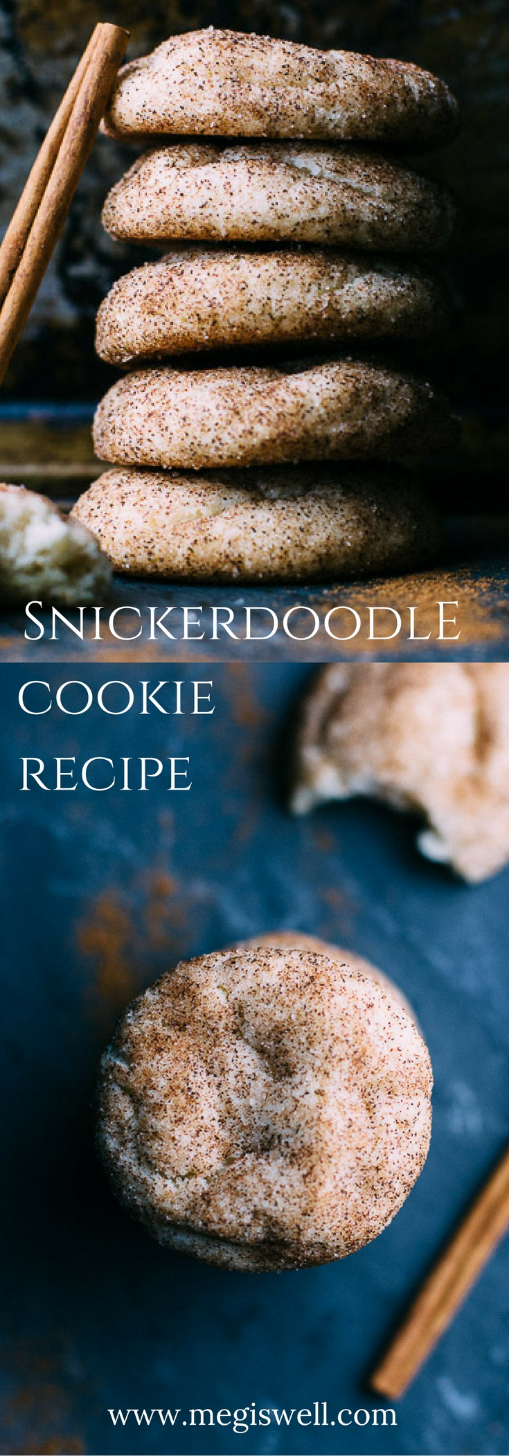 This Snickerdoodle Cookie recipe is classic, simple, and easy. Sometimes you just can't beat cinnamon and sugar.   www.megiswell.com