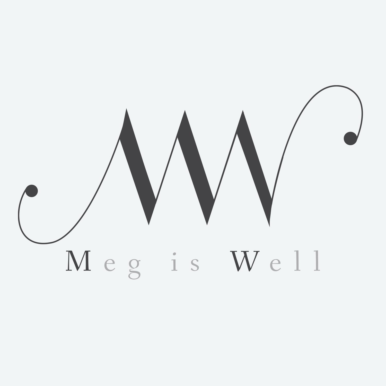 Meg Is Well