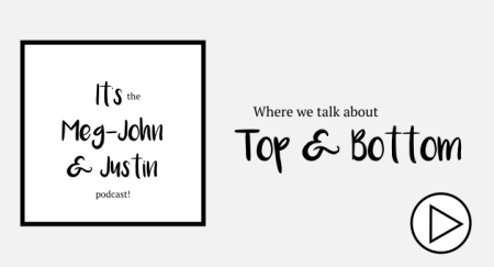 top and bottom - Meg-John and Justin podcast episode 7