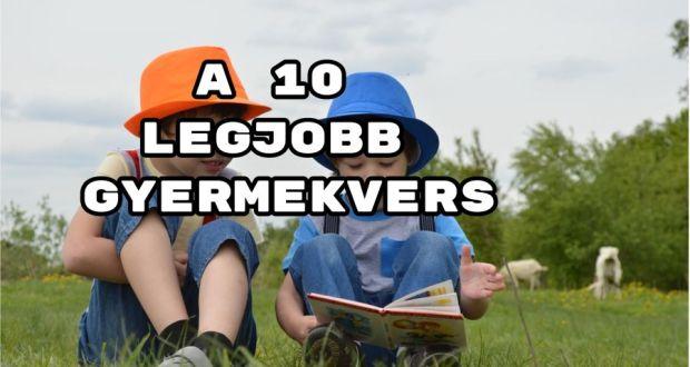 A 10 legjobb gyermekvers