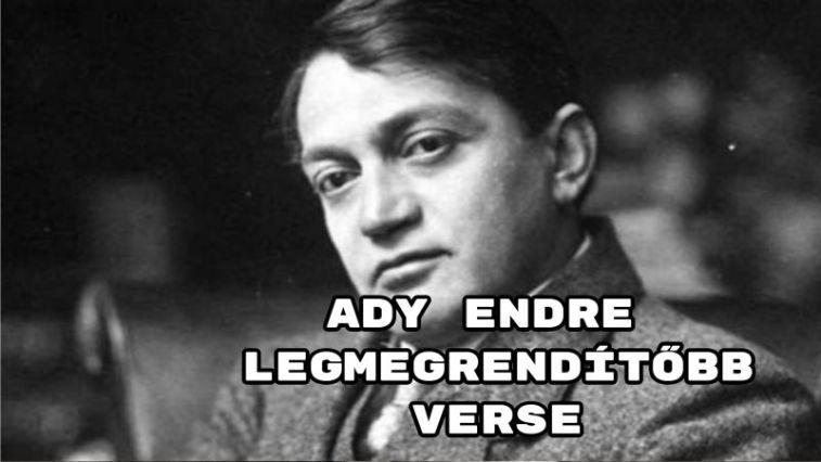 Ady Endre legmegrendítőbb verse