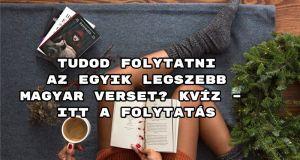 Tudod folytatni az egyik legszebb magyar verset? kvíz – mutass egy újabb telitalálatot!