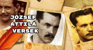 József Attila versek - íme 54 nagyszerű költemény.
