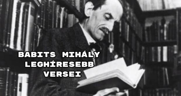 Babits Mihály leghíresebb versei