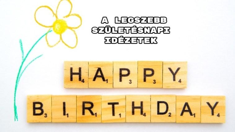 Legszebb születésnapi idézetek