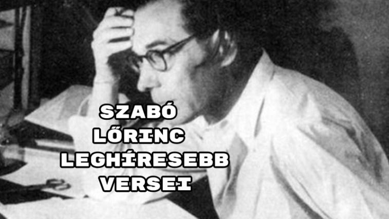 Szabó Lőrinc leghíresebb versei