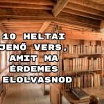 10 Heltai Jenő vers, amit ma érdemes elolvasnod