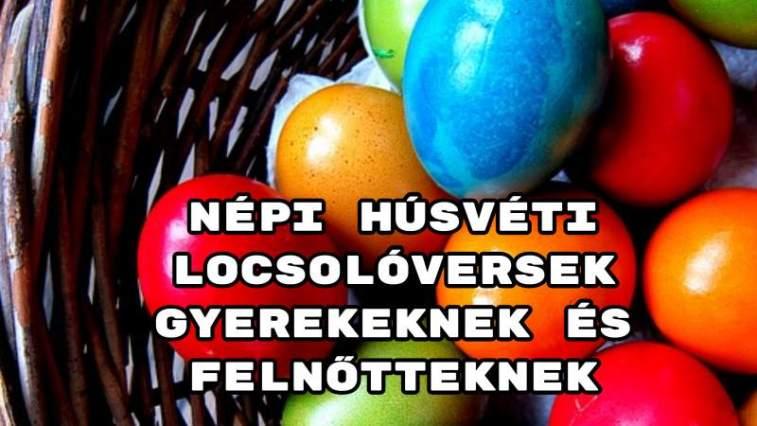 Népi húsvéti locsolóversek gyerekeknek és felnőtteknek