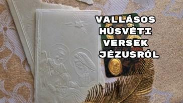 Vallásos húsvéti versek Jézusról
