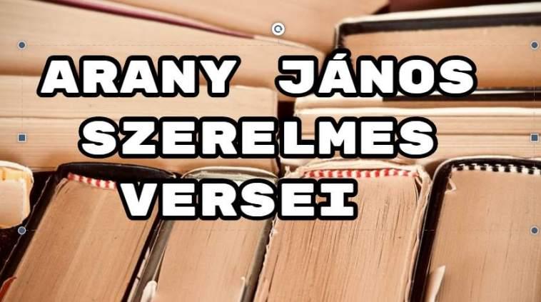 Arany János szerelmes versei