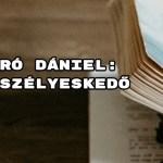 Jöjjön Varró Dániel: Szeszélyeskedő verse.