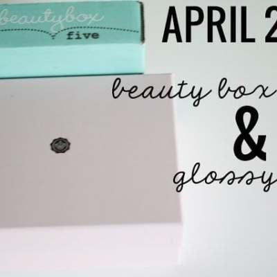 April 2013 Beauty Box 5 & Glossybox