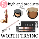 5 High End Beauty Products Worth Trying