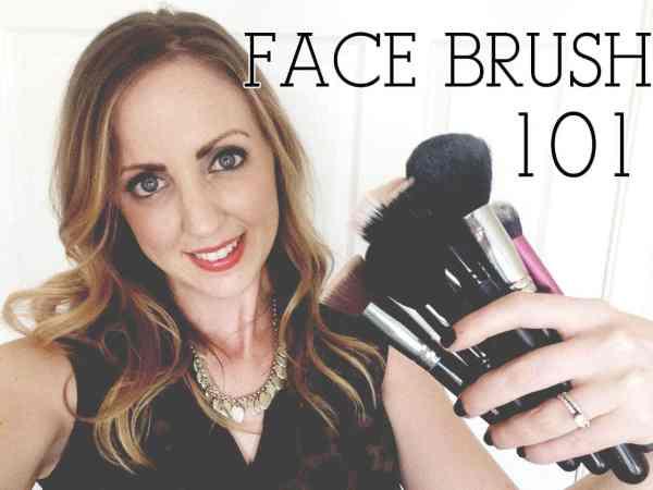 Face Brush 101