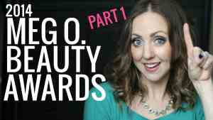 2014 Meg O. Beauty Awards Part 1