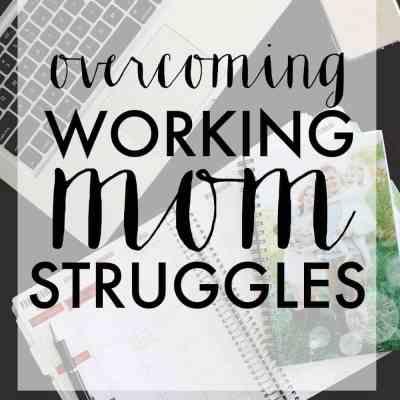working mom struggles