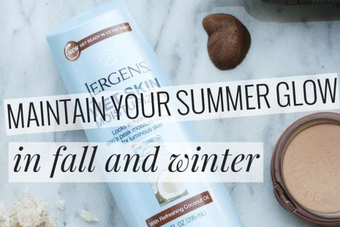 How to Maintain Your Summer Glow in Fall and Winter